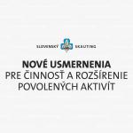 Nové usmernenia pre činnosť a rozšírenie povolených aktivít
